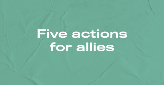 Five actions for allies