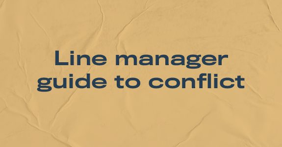 Line manager guide to conflict