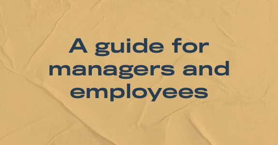 A guide for managers and employees