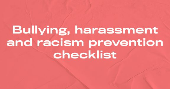 Bullying, harassment and racism prevention checklist