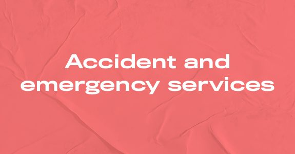 Accident and emergency services