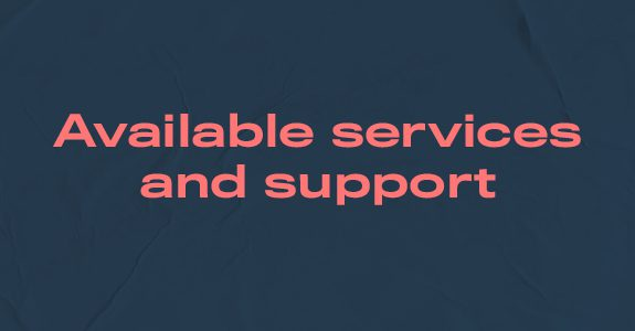 Available services and support