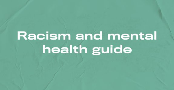 Racism and mental health guide