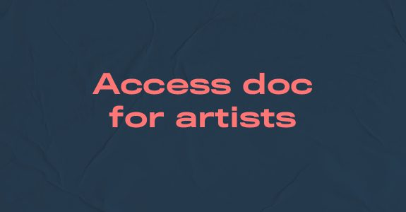 Access doc for artists